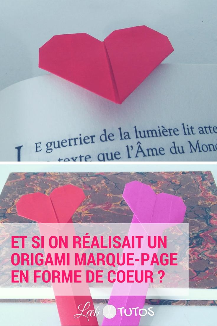 Vous aimez lire ? Un origami marque-page en forme de coeur, ça vous tente ? - sur www.LaetiTutos.fr