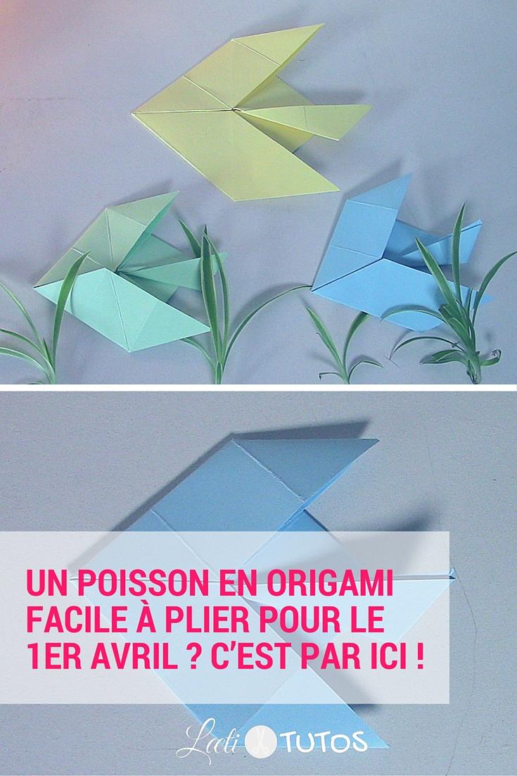 Un poisson en origami facile à plier pour le 1er avril ? C'est par ici ! - sur www.LaetiTutos.fr