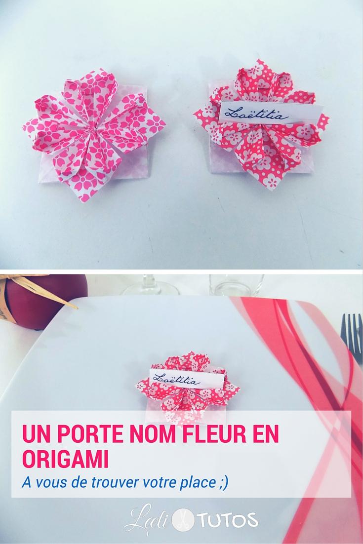 Une table à préparer ? Des invités à placer ? Voici l'origami fleur porte nom ! - sur www.LaetiTutos.fr